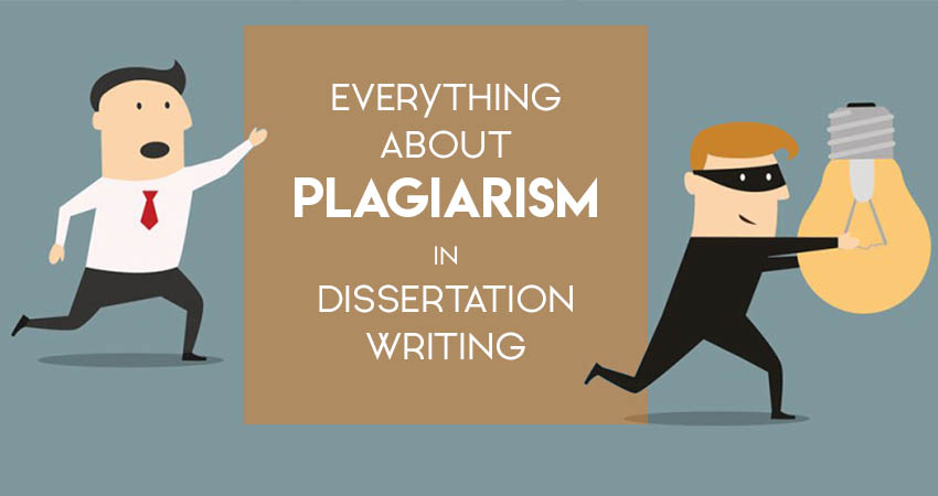 Everything about Plagiarism in Dissertation Writing